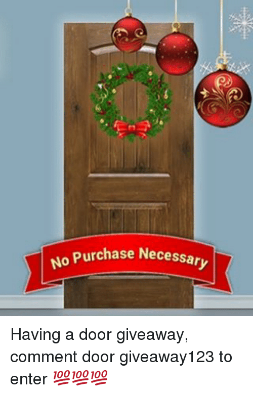 no purchase necessary having a door giveaway comment door
