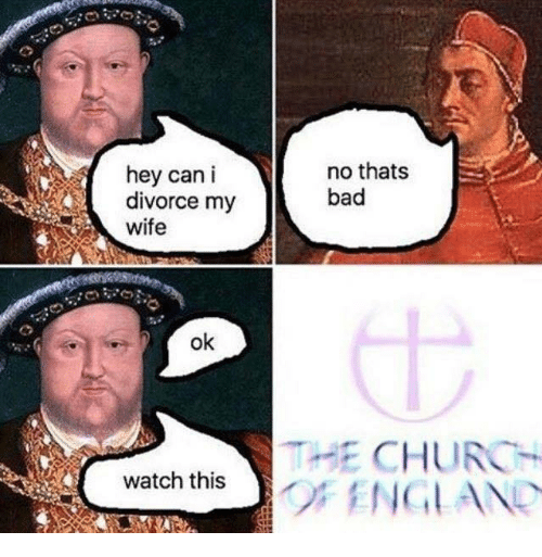 Bad, Church, and England: no thats  hey can i  bad  divorce my  wife  ok  HE CHURCH  watch this  O ENGLAND