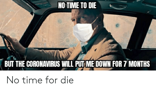 no time: No time for die