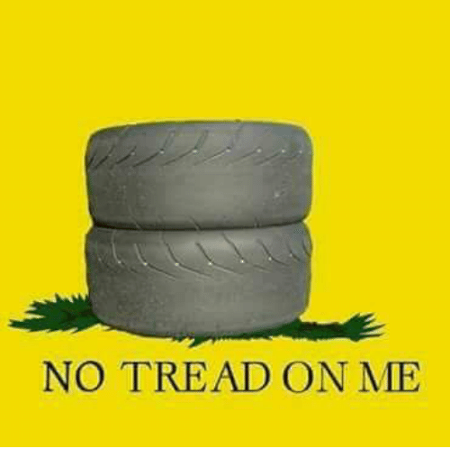 Dank, 🤖, and Tread: NO TREAD ON ME