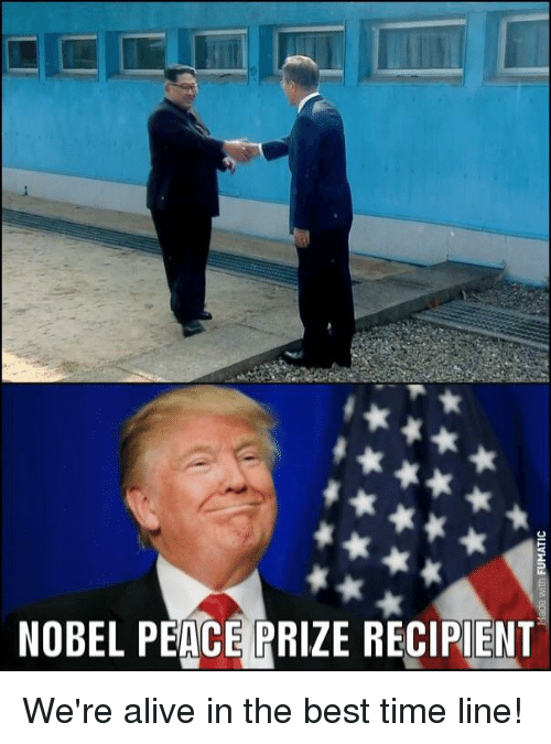 Alive, Best, and Time: NOBEL PEACE PRIZE RECIPIENT