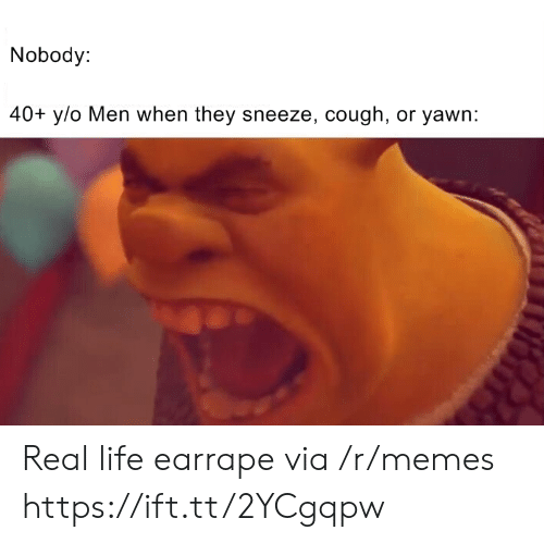 cough: Nobody:  40+ y/o Men when they sneeze, cough, or yawn: Real life earrape via /r/memes https://ift.tt/2YCgqpw