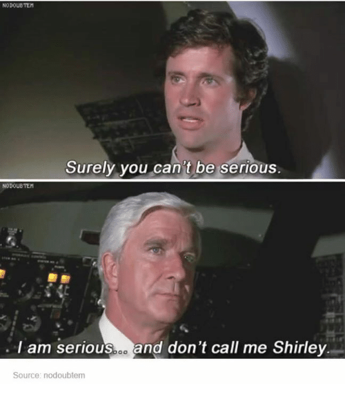 dont call me shirley