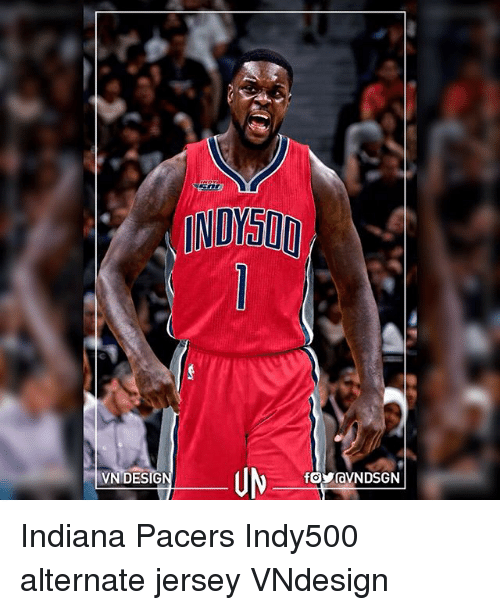 Indiana Pacers, Memes, and Indiana: NOKT  VNIDESIGN Indiana Pacers Indy500 alternate jersey VNdesign