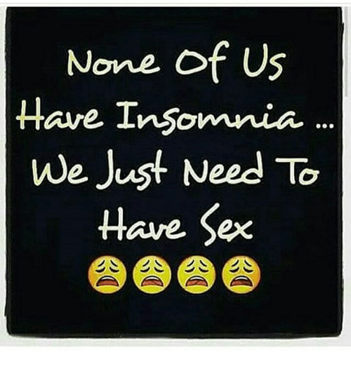 Sex cures insomnia