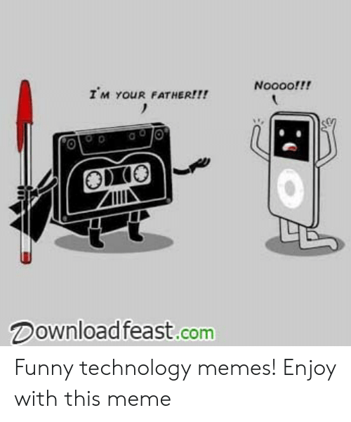 Technology Meme: Noooof!!  IM YOUR FATHER!!!  OIO  Download feast.com Funny technology memes! Enjoy with this meme