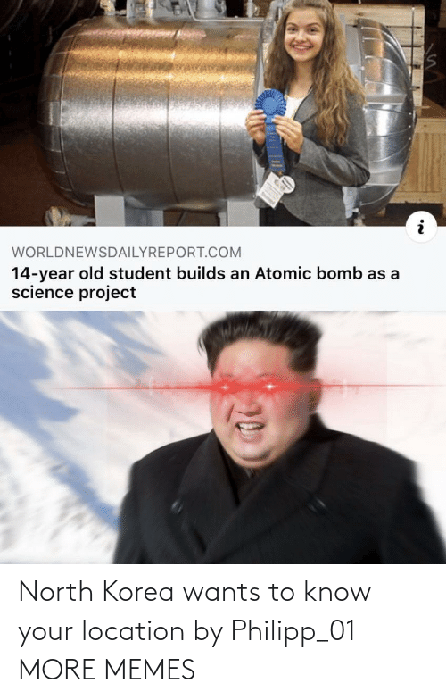 korea: North Korea wants to know your location by Philipp_01 MORE MEMES