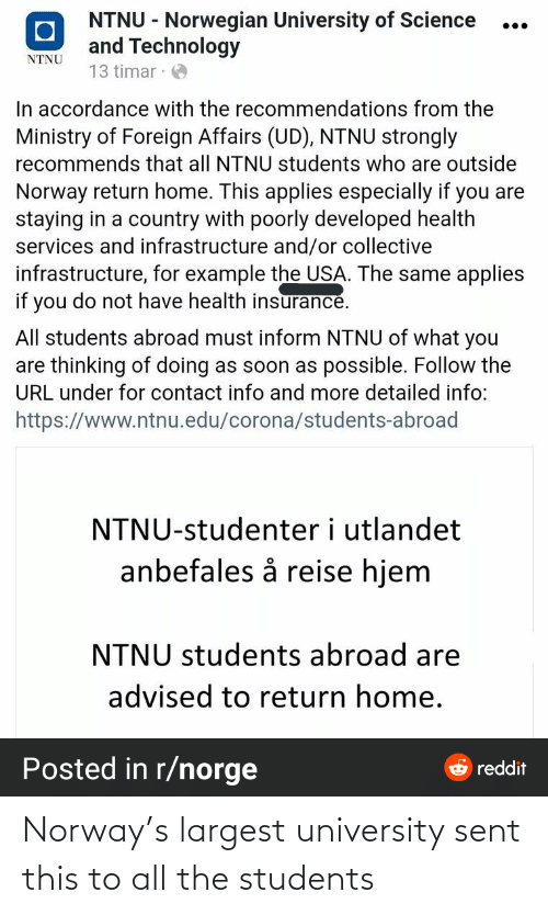 Largest: Norway's largest university sent this to all the students