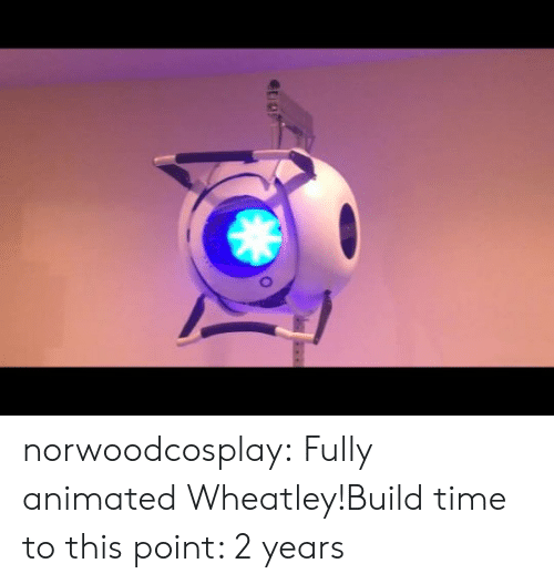 Animated: norwoodcosplay:  Fully animated Wheatley!Build time to this point: 2 years
