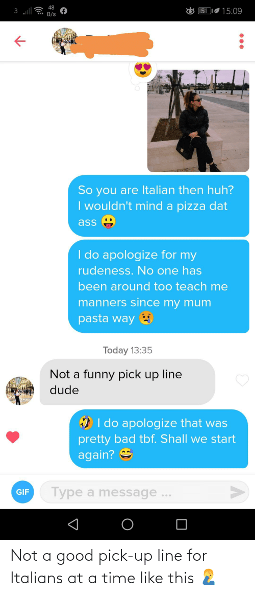 italians: Not a good pick-up line for Italians at a time like this 🤦♂️