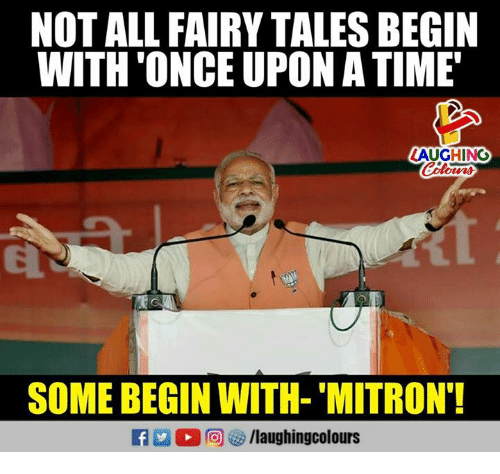 Time, Indianpeoplefacebook, and Tales: NOT ALL FAIRY TALES BEGIN  WITH'ONCE UPON A TIME  LAUGHING  SOME BEGIN WITH- 'MITRON'
