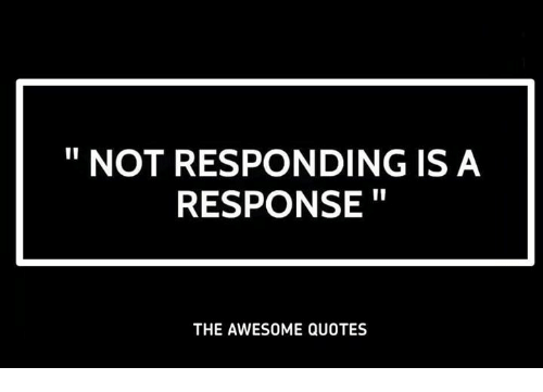 Quotes About People Who Notice: 25+ Best Memes About Not Responding