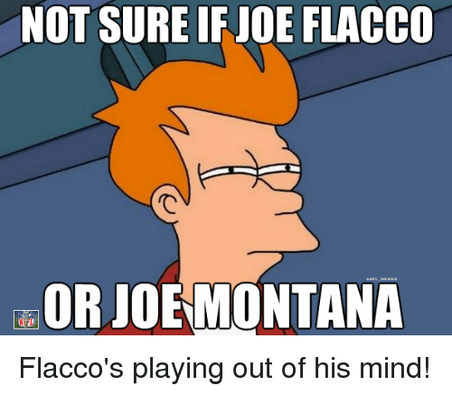 Joe Montana: NOT SURE IF JOE FLACCO  OR JOE MONTANA Flacco's playing out of his mind!