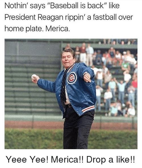 "president reagan: Nothin' says ""Baseball is back"" like  President Reagan rippin' a fastball over  home plate. Merica. Yeee Yee! Merica!! Drop a like!!"