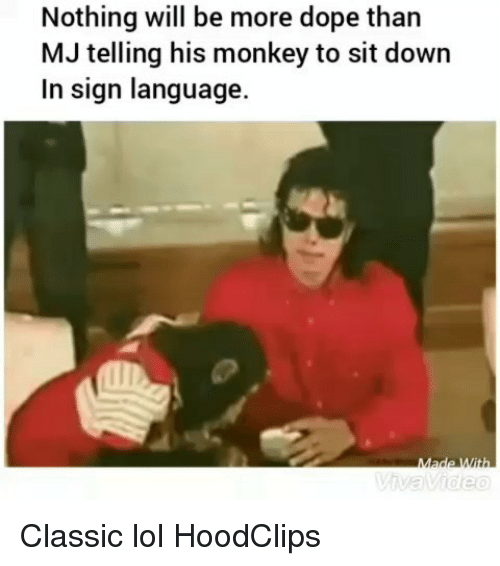 Dope, Funny, and Lol: Nothing will be more dope than  MJ telling his monkey to sit down  In sign language. Classic lol HoodClips