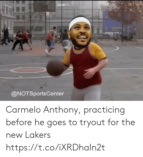 Notsportscenter: @NOTSportsCenter Carmelo Anthony, practicing before he goes to tryout for the new Lakers https://t.co/iXRDhaIn2t