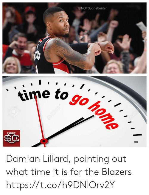 Notsportscenter: @NOTSportsCenter  e to goto Damian Lillard, pointing out what time it is for the Blazers https://t.co/h9DNlOrv2Y