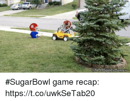 Sports, Game, and Notsportscenter: @NOTSportsCenter #SugarBowl game recap: https://t.co/uwkSeTab20