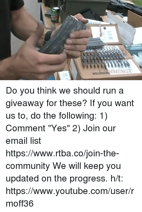 "Memes, youtube.com, and Progressive: Noum INI ENGT  NOILINnVill Do you think we should run a giveaway for these? If you want us to, do the following: 1) Comment ""Yes"" 2) Join our email list https://www.rtba.co/join-the-community  We will keep you updated on the progress.  h/t: https://www.youtube.com/user/rmoff36"