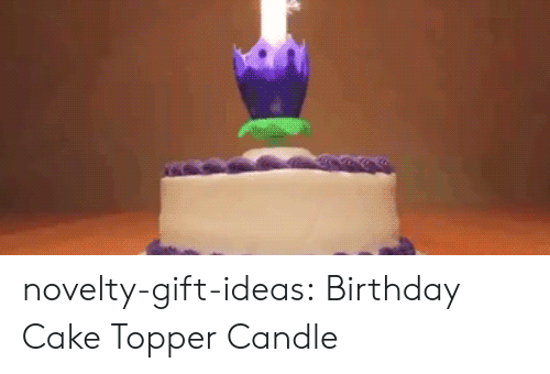Topper: novelty-gift-ideas:  Birthday Cake Topper Candle