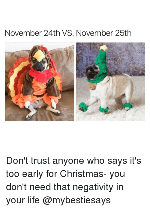 25 best its too early for christmas memes early memes that memes its too early memes