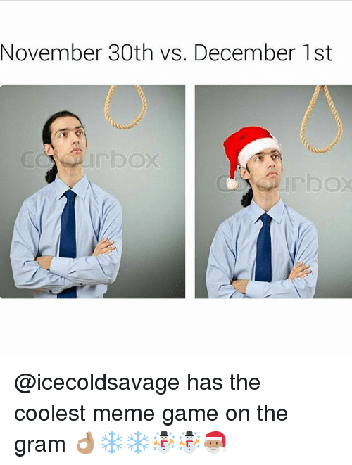 november 30th vs december 1st icecoldsavage has the coolest meme 7868536 🔥 25 best memes about marching band meme marching band memes