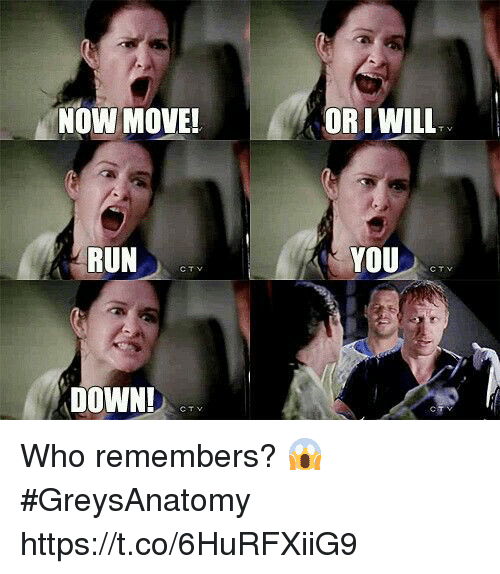cty: NOW MOVE!  OR I WILL  RUN  YOU  CTV  CTV  DOWN!  CTY Who remembers? 😱 #GreysAnatomy https://t.co/6HuRFXiiG9