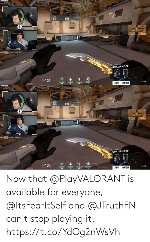 stop: Now that @PlayVALORANT is available for everyone, @ItsFearItSelf and @JTruthFN can't stop playing it. https://t.co/YdOg2nWsVh