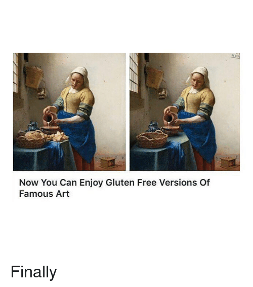 Free, Gluten, and Classical Art: Now You Can Enjoy Gluten Free Versions Of  Famous Art Finally