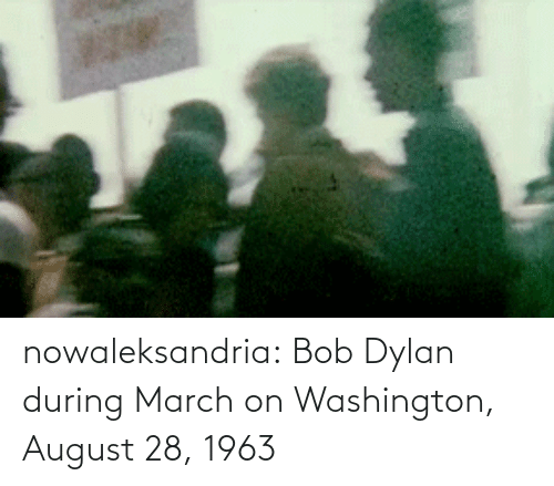 dylan: nowaleksandria:   Bob Dylan during March on Washington, August 28, 1963