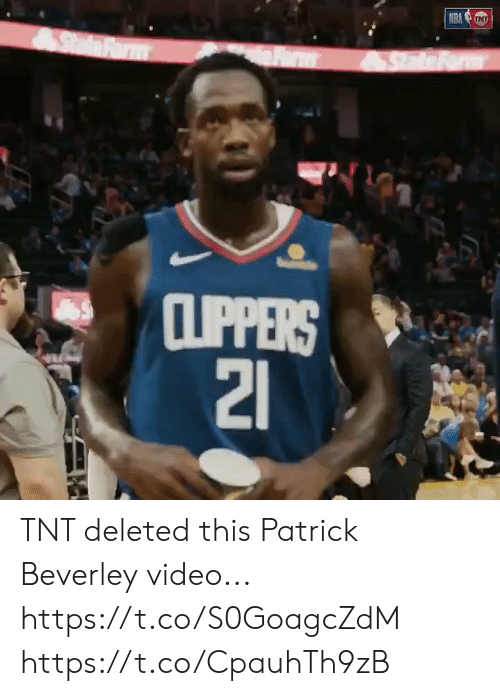 Clippers: NRA NT  SdFrm  CLIPPERS  21 TNT deleted this Patrick Beverley video... https://t.co/S0GoagcZdM https://t.co/CpauhTh9zB