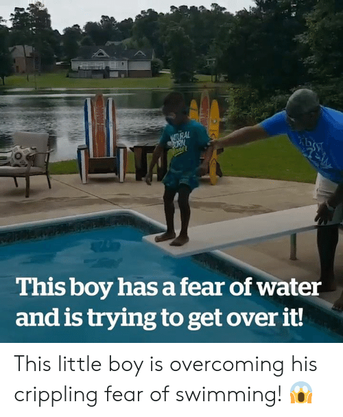 Crippling: NSTURAL  This boy has a fear of water  and is trying to get over it! This little boy is overcoming his crippling fear of swimming! 😱