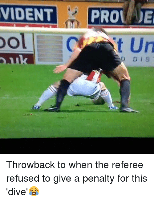 Memes, 🤖, and Refused: O DIS Throwback to when the referee refused to give a penalty for this 'dive'😂
