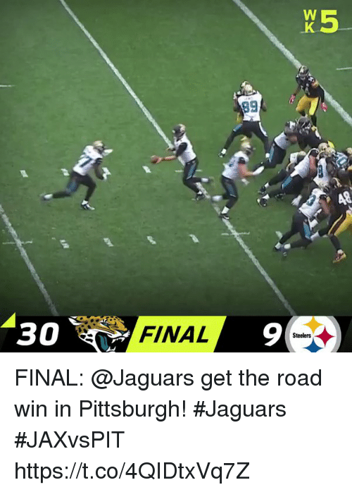 Memes, Pittsburgh, and Steelers: O  FINAL  9  Steelers FINAL: @Jaguars get the road win in Pittsburgh! #Jaguars   #JAXvsPIT https://t.co/4QIDtxVq7Z