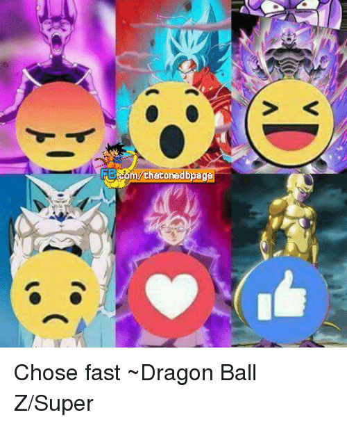 Dragon Ball Z Super: o  m/thatonedbpage Chose fast ~Dragon Ball Z/Super