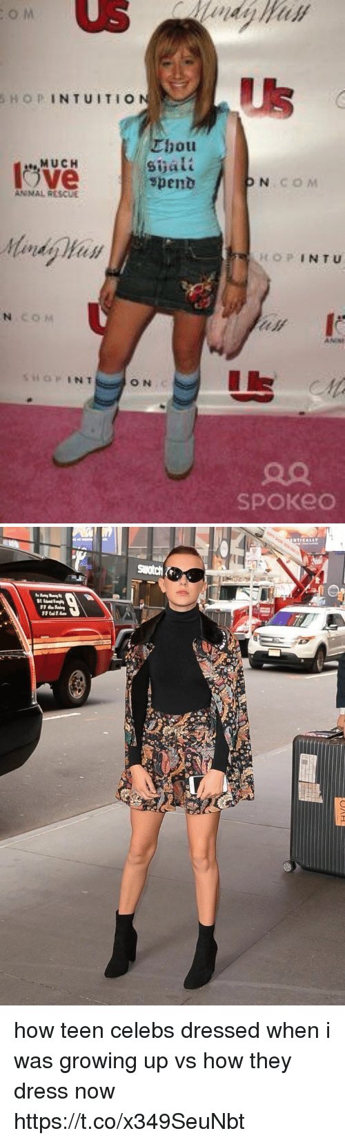 Growing Up, Dress, and Girl Memes: o M  Us  SHOPINTUITIO  Thou  Sijalt  spent  MUCH  COM  Mandy Han  OPINTU  c o M  ON  90  SPOKeo how teen celebs dressed when i was growing up vs how they dress now https://t.co/x349SeuNbt