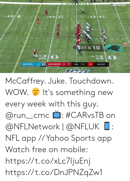 10 7: O N D ON  NFLVETWORR  04  ST &10  3-2 10  7  PANTHERS  BUCCANEERS 2-3  2nd  7:41  04  1st & 10 McCaffrey.  Juke.  Touchdown.  WOW. 🤭  It's something new every week with this guy. @run__cmc  📺: #CARvsTB on @NFLNetwork | @NFLUK 📱: NFL app // Yahoo Sports app Watch free on mobile: https://t.co/xLc7ljuEnj https://t.co/DnJPNZqZw1