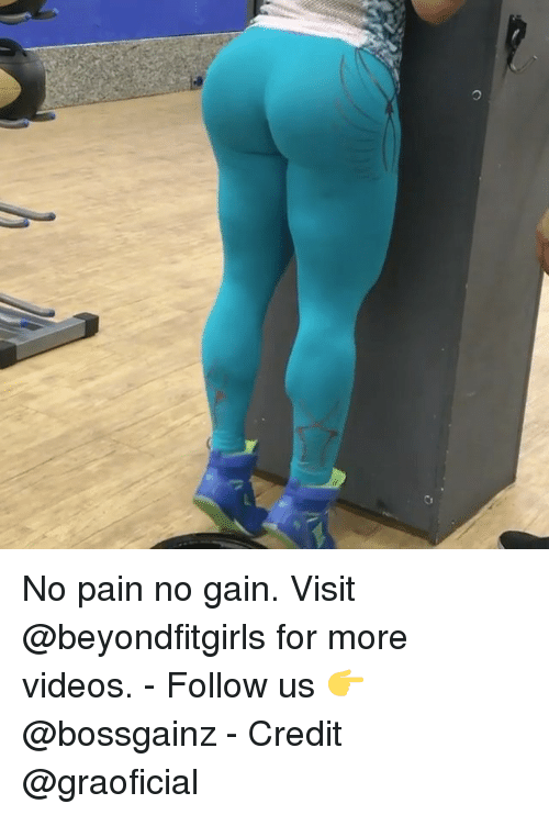 Credit: O No pain no gain. Visit @beyondfitgirls for more videos. - Follow us 👉@bossgainz - Credit @graoficial