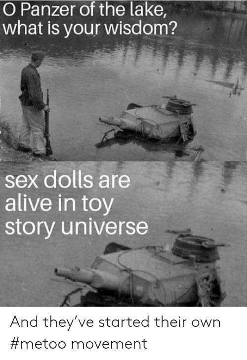 Toy Story: O Panzer of the lake,  what is your wisdom?  sex dolls are  alive in toy  story universe And they've started their own #metoo movement