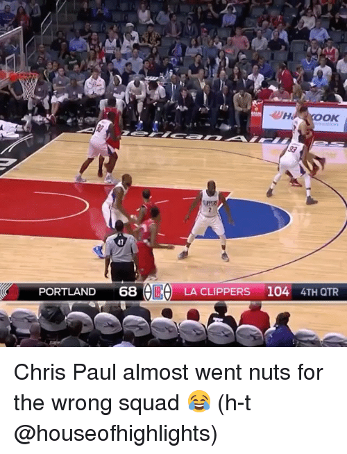 La Clippers: OAK  41  PORTLAND  68  LR, LA CLIPPERS 104 4TH QTR Chris Paul almost went nuts for the wrong squad 😂 (h-t @houseofhighlights)