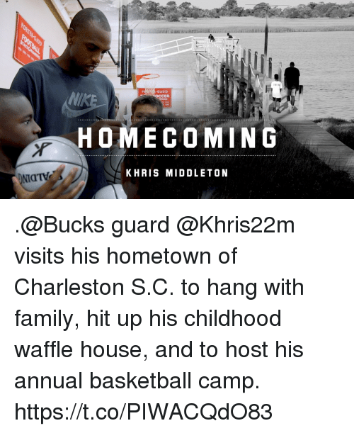 Khris Middleton: OAUD  OCCER  HOMECOMIN G  KHRIS MIDDLETON .@Bucks guard @Khris22m visits his hometown of Charleston S.C. to hang with family, hit up his childhood waffle house, and to host his annual basketball camp. https://t.co/PIWACQdO83