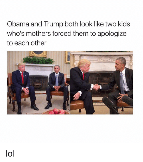 Obama And Trump: Obama and Trump both look like two kids  who's mothers forced them to apologize  to each other lol