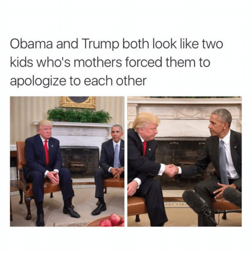 Obama And Trump: Obama and Trump both look like two  kids who's mothers forced them to  apologize to each other