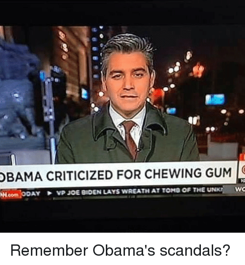 Lay's, Memes, and Obama: OBAMA CRITICIZED FOR CHEWING GUM  Hicom ooAY vp.uoE eaDEN LAYs wREATHAT TONe OF THE U  WC Remember Obama's scandals?