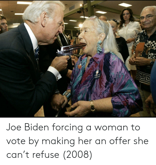 Joe Biden: OBAMA Joe Biden forcing a woman to vote by making her an offer she can't refuse (2008)