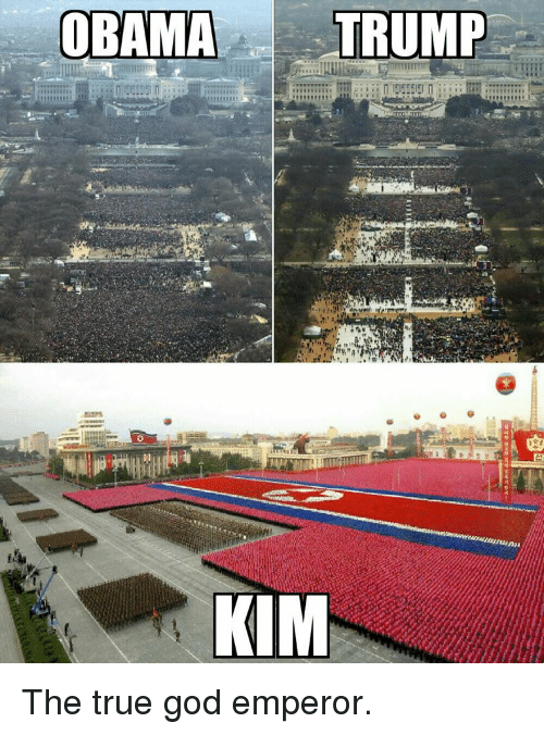 OBAMA TRUMP KIM the True God Emperor | Dank Meme on SIZZLE