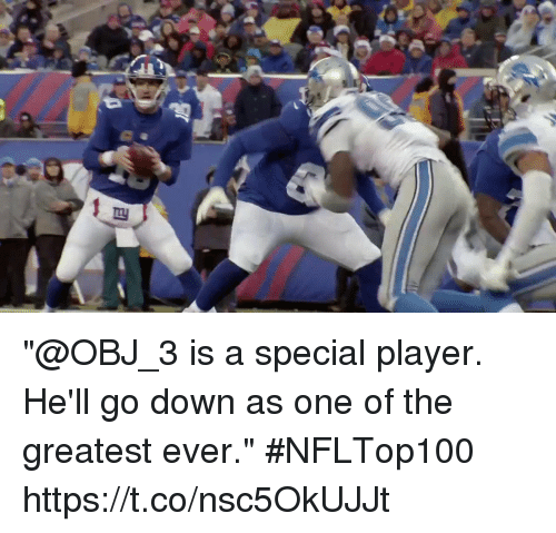 """Memes, Hell, and 🤖: """"@OBJ_3 is a special player. He'll go down as one of the greatest ever."""" #NFLTop100 https://t.co/nsc5OkUJJt"""