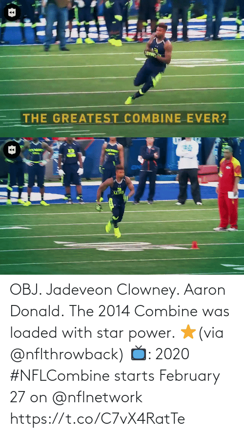 combine: OBJ. Jadeveon Clowney. Aaron Donald.  The 2014 Combine was loaded with star power. ⭐️(via @nflthrowback)  📺: 2020 #NFLCombine starts February 27 on @nflnetwork https://t.co/C7vX4RatTe