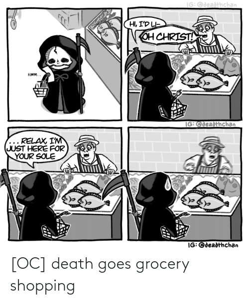 Grocery: [OC] death goes grocery shopping