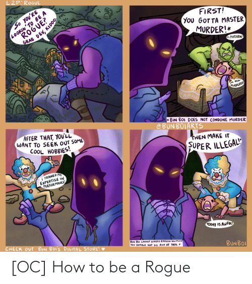 How To Be A: [OC] How to be a Rogue